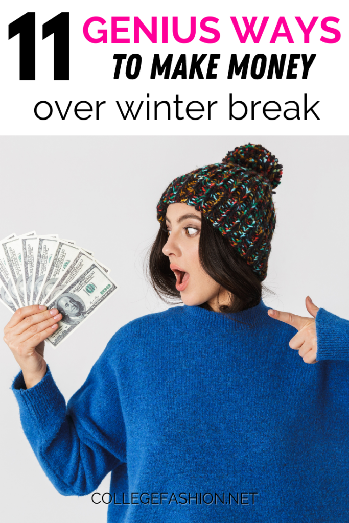 11 ways to make money over winter break - photo of a young woman holding money